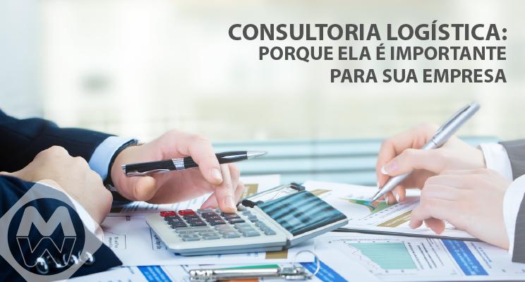 Qual é a importância da consultoria logística?