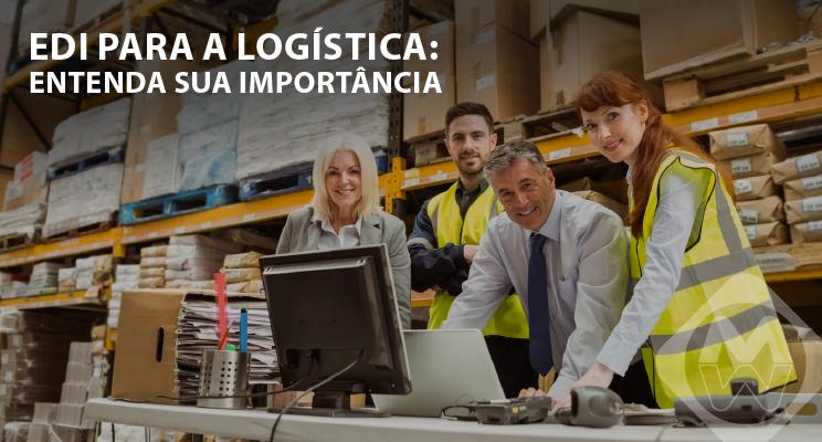 EDI para a logística: entenda sua importância