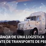 Qual a importância de uma logística inteligente de transporte de peças?