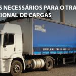 5 cuidados necessários para o Transporte Internacional de Cargas