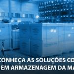 Conheça as soluções de armazenagem de cargas da Maxitrans
