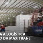 Entenda a Logística Inbound da Maxitrans