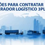 5 razões para contratar um operador logístico 3PL