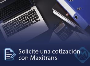 Solicite una cotización con Maxitrans