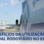 Benefícios da utilização do modal rodoviário no Brasil
