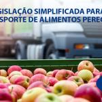 Legislação simplificada para o transporte de alimentos perecíveis