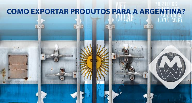 como exportar produtos para Argentina
