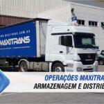 Operações logisticas de armazenagem e distribuição com Maxitrans: Saiba tudo sobre o serviço!