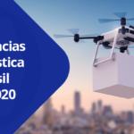 Tendências da logística no Brasil para 2020