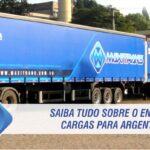 Saiba tudo sobre o envio de cargas para Argentina